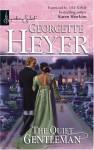 The Quiet Gentleman - Georgette Heyer
