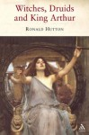 Witches, Druids and King Arthur - Ronald Hutton