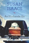 As Husbands Go - Susan Isaacs