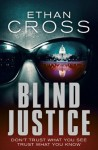 Blind Justice - Ethan Cross