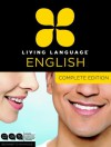Living Language English, Complete Edition (ESL/ELL): Beginner through advanced course, including 3 coursebooks, 9 audio CDs, and free online learning - Living Language