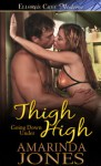 Thigh High (Going Down Under) - Amarinda Jones