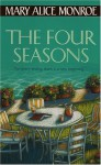 The Four Seasons (Paperback) - Mary Alice Monroe