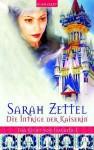 Die Intrige der Kaiserin (Das Licht von Isavalta Band, #1) - Sarah Zettel