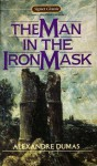 The Man in the Iron Mask - Jack Zipes, Alexandre Dumas, Jacqueline Rogers