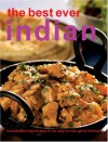 The Best Ever Indian Recipes - Brian Wilson, Richard Green