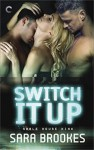 Switch It Up (Noble House Kink) - Sara Brookes