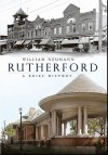 Rutherford: A Brief History - William Neumann