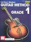 Modern Guitar Method Grade 1 [With DVD] - William Bay, Mel Bay