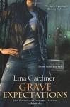 Grave Expectations: Jess Vandermire, Vampire Hunter, Book 4 - Lina Gardiner