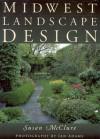 Midwest Landscape Design - Susan McClure