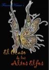 El Ocaso de los Altos Elfos - Francisca Solar