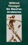 De Moeras-Arabieren - Wilfred Thesiger, Tinke Davids