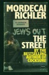 The Street - Mordecai Richler