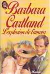 L'explosion de l'amour - Barbara Cartland