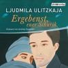 Ergebenst, euer Schurik - Andrea Sawatzki, Ludmila Ulitskaya