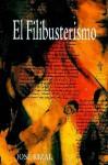 El Filibusterismo (Continuación del Noli me tángere) - José Rizal
