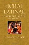 Horae Latinae - Robert Ogilvie, Alexander Souter