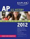 Kaplan AP U.S. History 2012 - Krista Dornbush