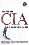 Cia: Die Ganze Geschichte - Tim Weiner, Ulrich Enderwitz, Monika Noll, Rolf Schubert