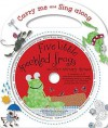 Five Little Speckled Frogs and Other Nursery Rhymes - Kate Toms
