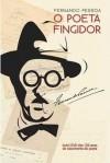O Poeta Fingidor - Fernando Pessoa