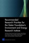 Recommended Research Priorities for the Qatar Foundation'senvironment and Energy Research Institute - Nidhi Kalra, Obaid Younossi, Kristy N. Kamarck, Sarah Al-Dorani, Gary Cecchine, Aimee E. Curtright, Chaoling Feng, Aviva Litovitz, David E. Johnson, Mohammed Makki, Shanthi Nataraj, David S. Ortiz, Parisa Roshan