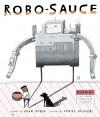 Robo-Sauce - Adam Rubin, Daniel Salmieri