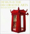 Design and the Decorative Arts: Britain 1500-1900 - Michael Snodin, John Styles