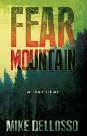 Fear Mountain:Dark Forest Cover Edition - Mike Dellosso