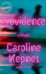 Providence: A Novel - Caroline Kepnes