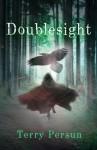 Doublesight - Terry Persun