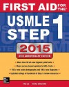 First Aid for the USMLE Step 1 2015 - Tao Le, Vikas Bhushan