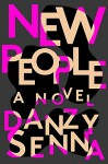 New People - Danzy Senna