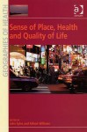 Sense of Place, Health and Quality of Life - John Eyles, Allison Williams