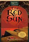 The Red Sun - Alane Adams