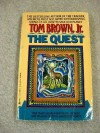 The Quest - Tom Brown