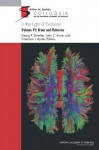 In the Light of Evolution, Volume VI: Brain and Behavior - John C. Avise, Francisco José Ayala, Georg F. Striedter