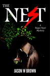 The Nest (The Nest - A Roger Steel Mystery - Book 1) - Jason W Brown, Todd Barselow