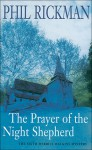 The Prayer of the Night Shepherd - Phil Rickman