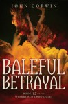 Baleful Betrayal: Overworld Chronicles Book Twelve (Volume 12) - John Corwin