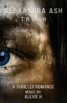 Alexandra Ash - Truth - Sherman Alexie