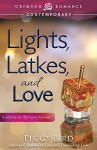 Lights, Latkes, and Love: A Holiday for Romance Novella - Peggy Bird