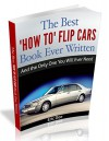 The Best How To Flip Cars Book Ever Written: And The Only One You Will Ever Need - Eric Dee, Eric Dee, Yolande Henry, Taylor Rae