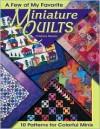 A Few of My Favorite Miniature Quilts - Christiane Meunier