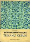 Tukang Kebun (Softcover) - Rabindranath Tagore, Hartojo Andangdjaja