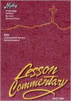 Higley Lesson Commentary 2005-2006 - Wes Reagan