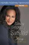 Sassy, Single, and Satisfied - Michelle McKinney Hammond