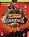 Dungeons & Dragons Heroes (Prima's Official Strategy Guide) - Prima Publishing, Stephen Stratton, Mario De Govia, Bryan Stratton