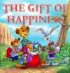 The Gift of Happiness (Children's Book) - Michael Yu, Rachel Yu